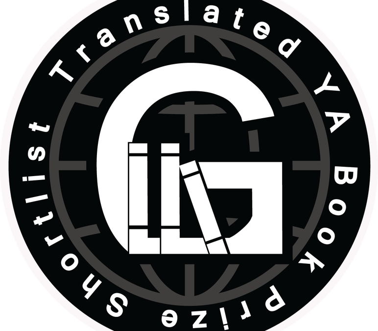 First Ever Global Literature in Libraries Initiative (GLLI) Translated YA Book Prize 2019 – Shortlist and Winning Title