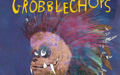 Grobblechops
