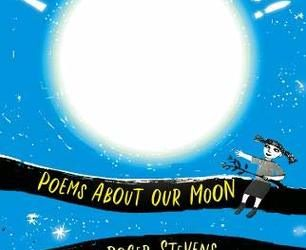 Moonstruck! Poems About Our Moon