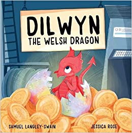Dilwyn the Welsh Dragon cover